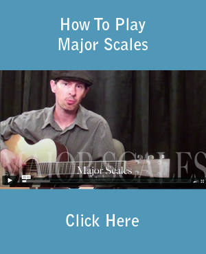 How To Play Major Scales