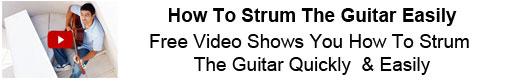 How To Strum The Guitar Easily
